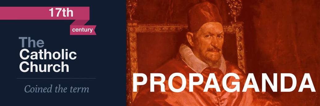 Propaganda este inventată în 1662