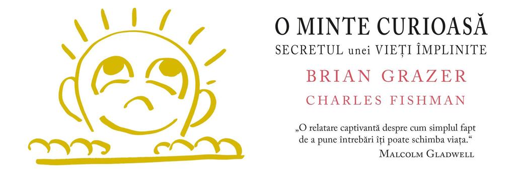 Cartea O minte curioasă, de Brian Grazer